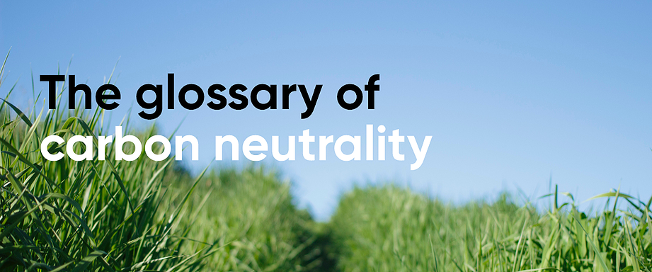 The glossary of carbon neutrality